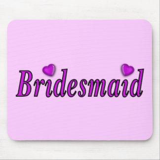 Bridesmaid Simply Love Mouse Pad