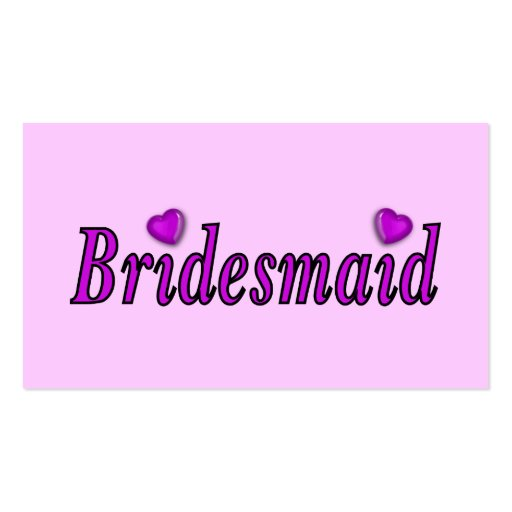 Bridesmaid Simply Love Pack Of Standard Business Cards