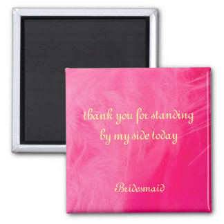 Bridesmaid Thank You Magnet