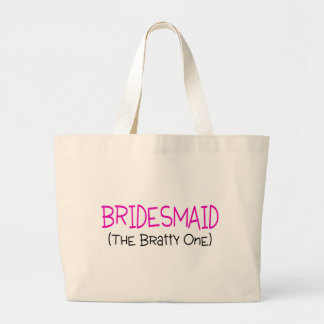 Bridesmaid The Bratty One Canvas Bag
