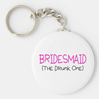Bridesmaid The Drunk One Basic Round Button Key Ring