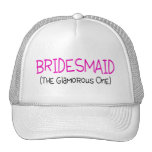 Bridesmaid The Glamourous One Trucker Hat