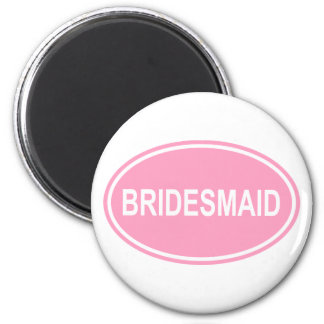 Bridesmaid Wedding Oval Pink Magnet
