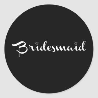 Bridesmaid White on Black Classic Round Sticker