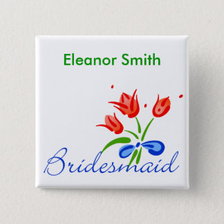 Bridesmaid with red tulips 15 cm square badge