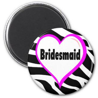 Bridesmaid (Zebra Stripes) 6 Cm Round Magnet