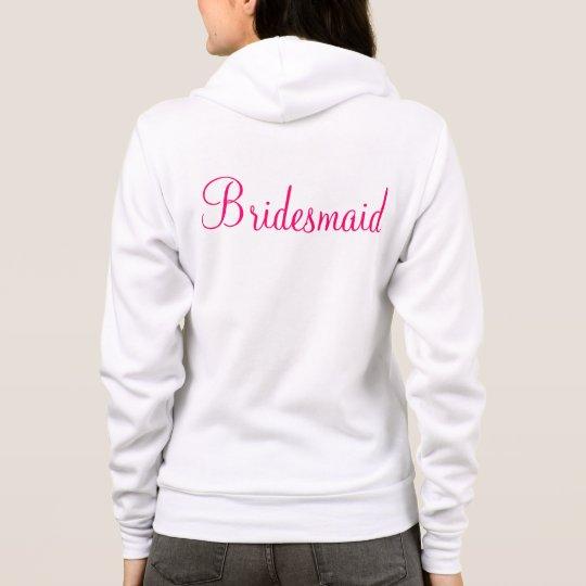 Bridesmaid Zip-up Hoodie