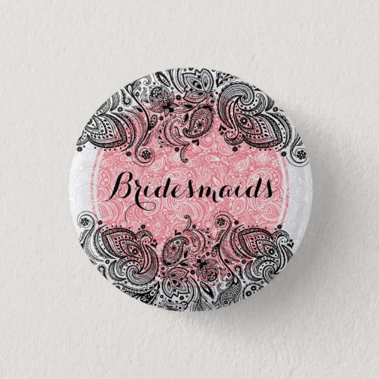 BridesMaids Pink White And Black Paisley Lace 3 Cm Round Badge