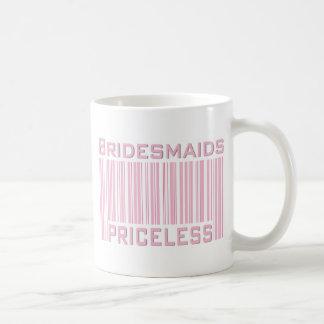 Bridesmaids Priceless Coffee Mug