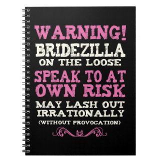Bridezilla On The Loose Notebook