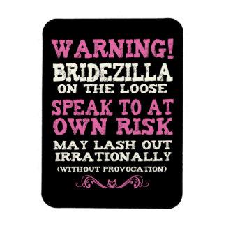 Bridezilla On The Loose Rectangular Photo Magnet