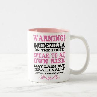 Bridezilla On The Loose Two-Tone Coffee Mug