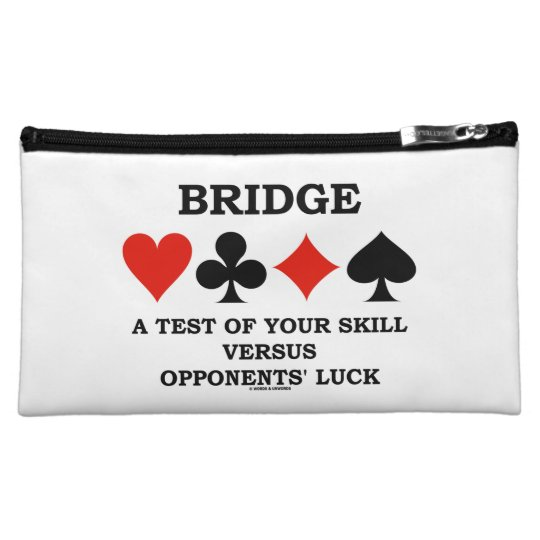 Bridge A Test Of Your Skill Vs Opponents'