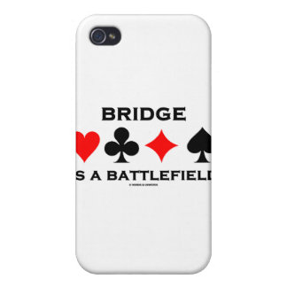 Bridge Is A Battlefield (Bridge Saying Card Suits) Covers For iPhone 4