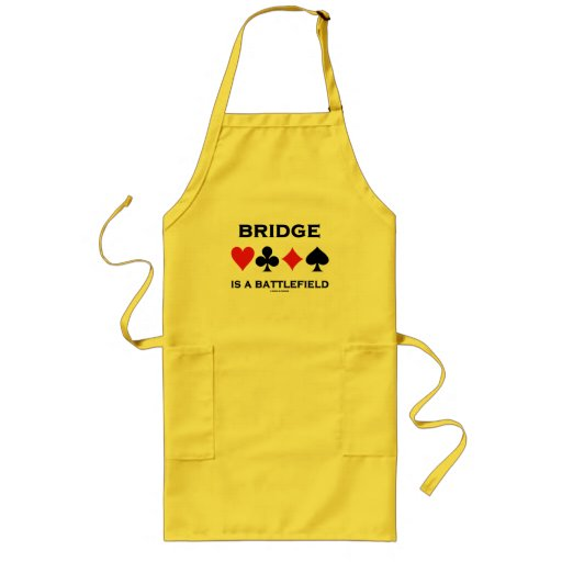 Bridge Is A Battlefield (Four Card Suits) Apron