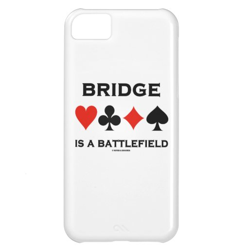 Bridge Is A Battlefield (Four Card Suits) Cover For iPhone 5C