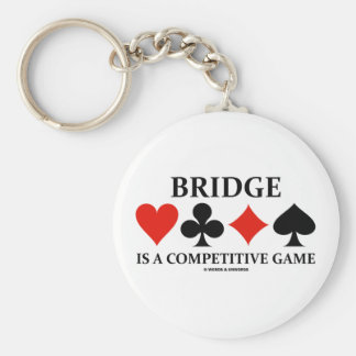 Bridge Is A Competitive Game (Card Suits) Basic Round Button Key Ring