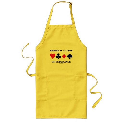 Bridge Is A Game Of Endurance (Four Card Suits) Aprons