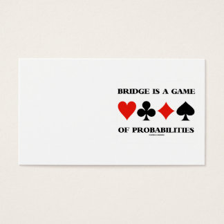 Bridge Is A Game Of Probabilities Card Suits