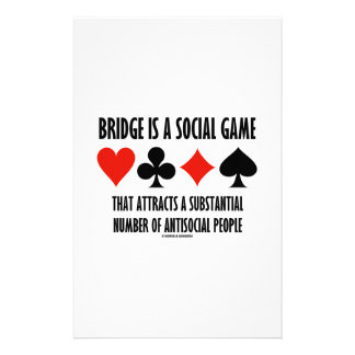 Bridge Is A Social Game Attracts Antisocial People Custom Stationery