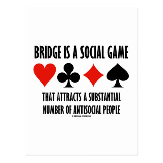 Bridge Is A Social Game Attracts Antisocial People Post Card
