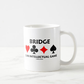 Bridge Is An Intellectual Game (Bridge Attitude) Coffee Mug