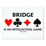 Bridge Is An Intellectual Game (Bridge Attitude) Personalised Announcements