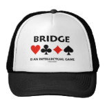 Bridge Is An Intellectual Game (Four Card Suits) Mesh Hats