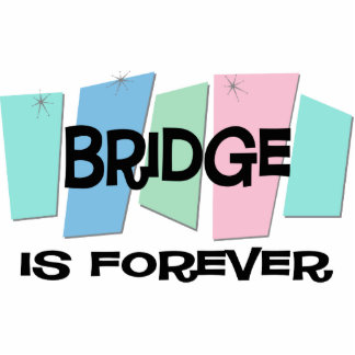 Bridge Is Forever Cut Out