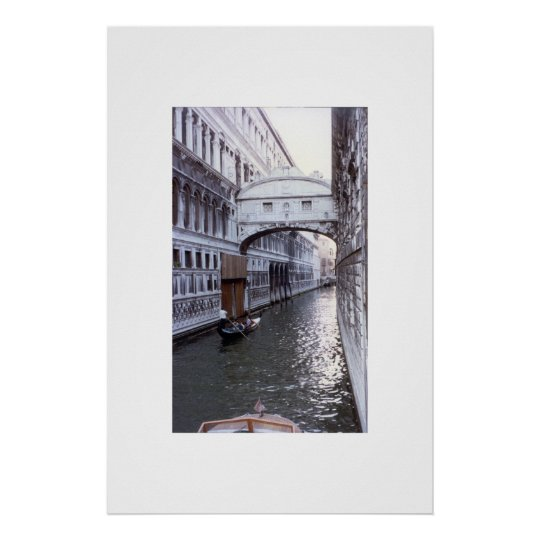 Bridge of Sighs - Venice Italy Poster