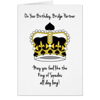 Bridge Partner Birthday-King of Spades Card