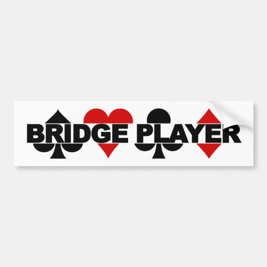 Bridge Player bumpersticker Bumper Sticker