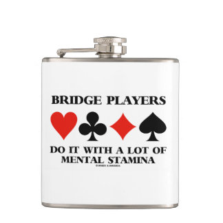 Bridge Players Do It With A Lot Of Mental Stamina Hip Flask