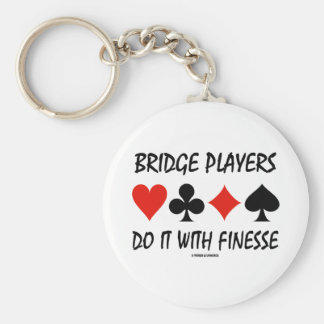 Bridge Players Do It With Finesse Four Card Suits Basic Round Button Key Ring
