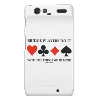 Bridge Players Do It With The Endgame In Mind Droid RAZR Cover