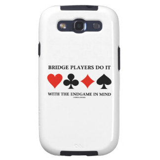 Bridge Players Do It With The Endgame In Mind Galaxy S3 Case