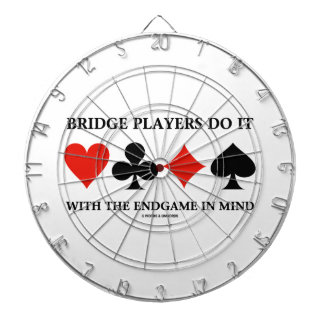 Bridge Players Do It With The Endgame In Mind Dart Boards