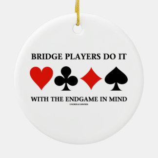 Bridge Players Do It With The Endgame In Mind Christmas Ornaments