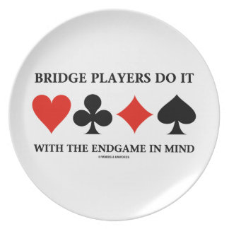 Bridge Players Do It With The Endgame In Mind Plates