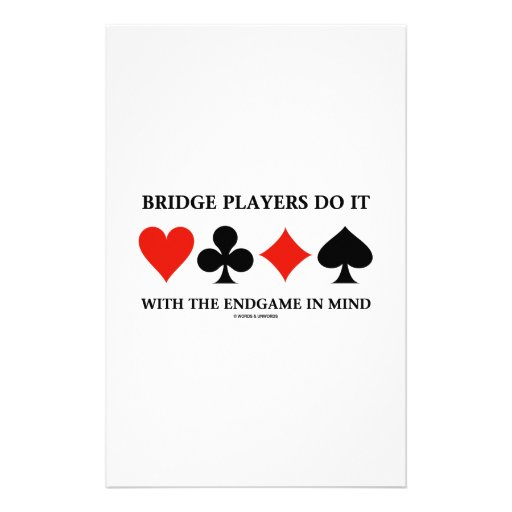 Bridge Players Do It With The Endgame In Mind Custom Stationery