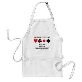Bridge Players Know Their Probabilities Aprons
