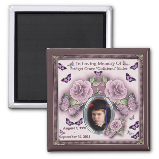 "Bridget Grace ""Girlfriend"" Slider Memorial Magnet"