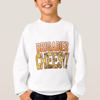 Brigadier Blue Cheesy Sweatshirt