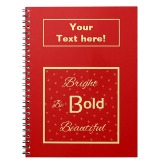 Bright Bold Beautiful inspire red gold personalize Notebook