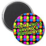 Bright Bubbles Birthday! Magnet