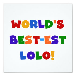 Bright Colors Best-est Lolo T-shirts and Gifts 13 Cm X 13 Cm Square Invitation Card
