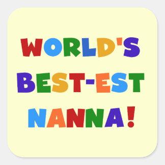 Bright Colors Best-est Nanna Tshirts Square Sticker