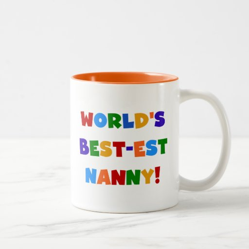 Bright Colors World's Best-est Nanny Gifts Coffee Mug