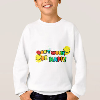 bright don't worry be happy smiley face design sweatshirt