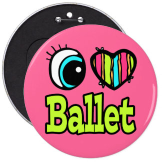 Bright Eye Heart I Love Ballet 6 Cm Round Badge